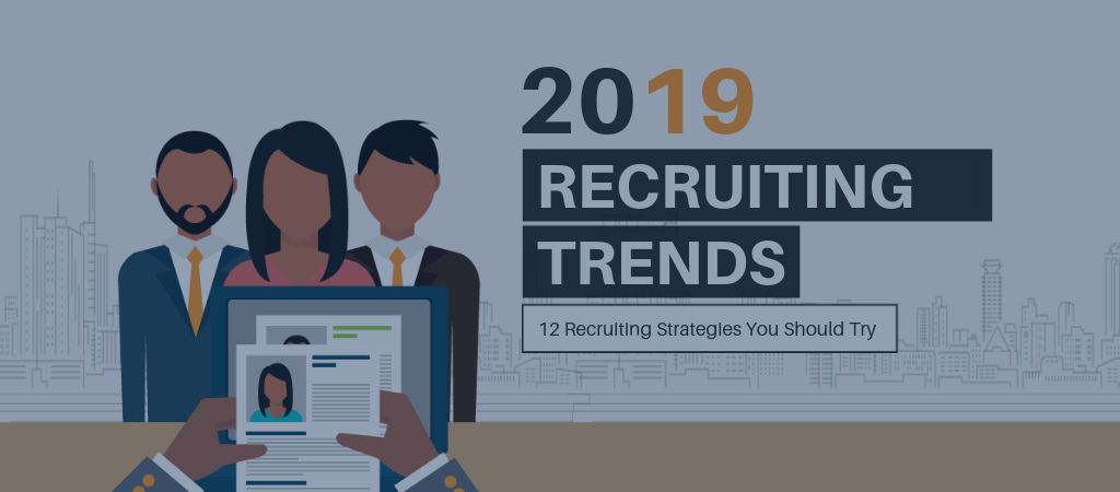 2019 Recruiting Trends
